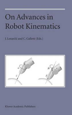 On Advances in Robot Kinematics (Hardcover, 2004 ed.): Jadran Lenarcic, C Galletti