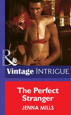 The Perfect Stranger (Electronic book text, ePub First edition): Jenna Mills