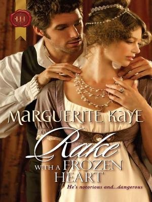 Rake with a Frozen Heart (Electronic book text): Marguerite Kaye