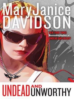 Undead and Unworthy (Electronic book text): MaryJanice Davidson