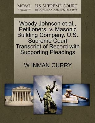 Woody Johnson et al., Petitioners, V. Masonic Building Company. U.S. Supreme Court Transcript of Record with Supporting...
