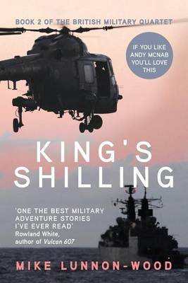 King's Shilling (Paperback): Mike Lunnon-Wood