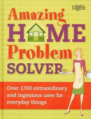Amazing Home Problem Solver (Hardcover): Reader's Digest