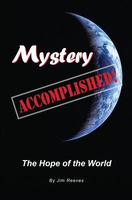 Mystery Accomplished (Electronic book text): Jim Reeves