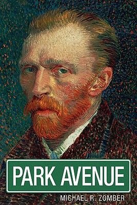 Park Avenue (Paperback): Michael R. Zomber
