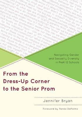 From the Dress-Up Corner to the Senior Prom (Electronic book text): Jennifer Bryan