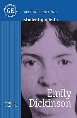 Student Guide to Emily Dickinson (Paperback): Marnie Pomeroy