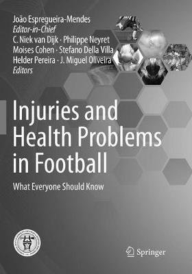 Injuries and Health Problems in Football - What Everyone Should Know (Paperback, Softcover reprint of the original 1st ed....