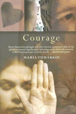 Courage (Paperback): Maria Tumarkin