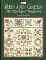 Red and Green - The Applique Tradition (Paperback): Jeana Kimball