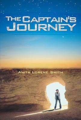 The Captain's Journey (Electronic book text): Anita Lorene Smith