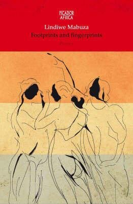 Footprints and Fingerprints (Paperback): Lindiwe Mabuza