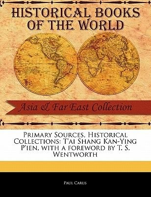 T'Ai Shang Kan-Ying P'Ien (Paperback): Paul Carus