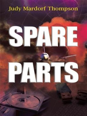 Spare Parts (Electronic book text): Judy Mardorf Thompson