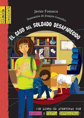El Caso del Soldado Desaparecido (Spanish, Hardcover): Javier Fonseca Garcia-Donas