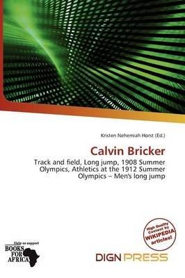 Calvin Bricker (Paperback): Kristen Nehemiah Horst