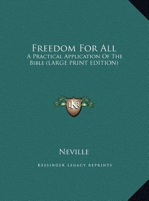 Freedom for All - A Practical Application of the Bible (Large Print Edition) (Large print, Hardcover, large type edition):...