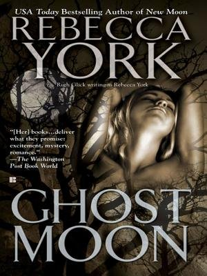 Ghost Moon (Electronic book text): Rebecca York