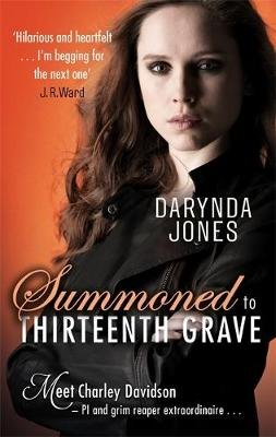 Summoned to Thirteenth Grave (Paperback): Darynda Jones