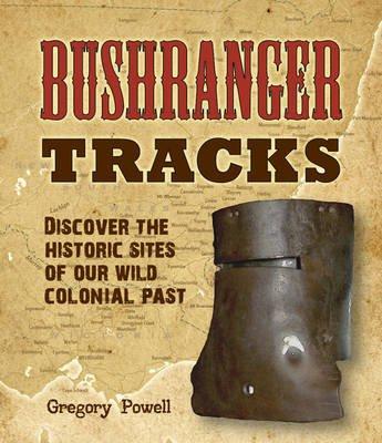 Bushranger Tracks (Paperback): Greg Powell