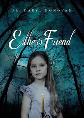 Esther/'s Friend (Paperback): Emmet Sparks
