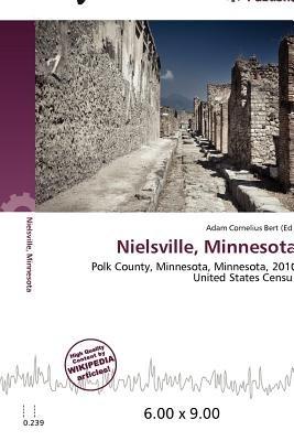 Nielsville, Minnesota (Paperback): Adam Cornelius Bert