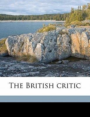 The British Critic Volume 1 (Paperback): Anonymous