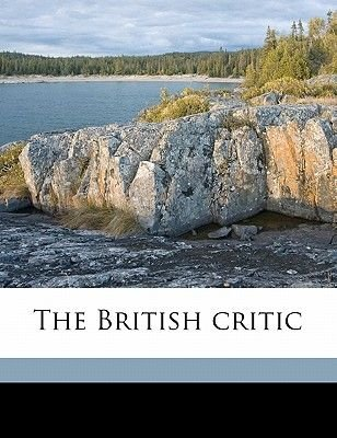 The British Critic Volume 1 (Paperback): Anonymous