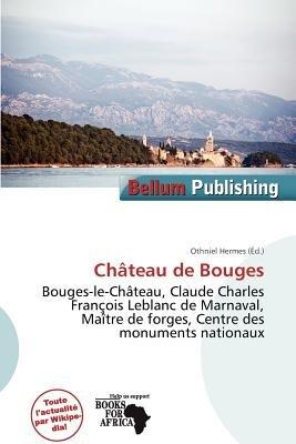 Ch Teau de Bouges (French, Paperback): Othniel Hermes