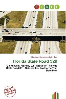 Florida State Road 329 (Paperback): Christabel Donatienne Ruby