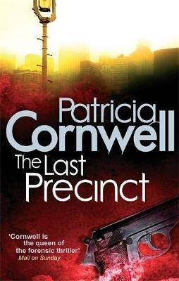 The Last Precinct (Paperback): Patricia Cornwell