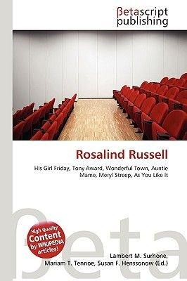 Rosalind Russell (Paperback): Lambert M. Surhone, Miriam T. Timpledon, Susan F. Marseken