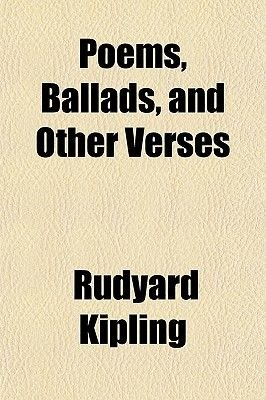 Poems, Ballads and Other Verses (Paperback): Rudyard Kipling