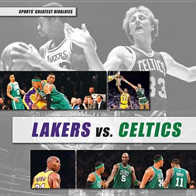Lakers vs. Celtics (Electronic book text): Parker Holmes