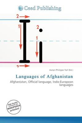 Languages of Afghanistan (Paperback): Aaron Philippe Toll