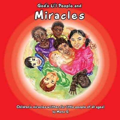 God's Li'l People and Miracles (Paperback): Thelma Goszleth