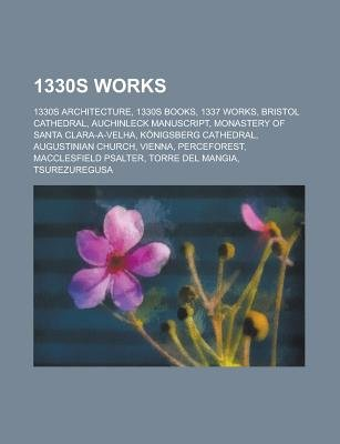 1330s Works - 1330 Books, 1330s Architecture, 1330s Books, 1331 Books, 1335 Books, 1337 Works, Bridges Completed in the 1330s,...