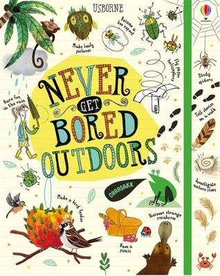 Never Get Bored Outdoors (Hardcover): James Maclaine