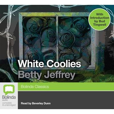 White Coolies (Standard format, CD, Unabridged edition): Beverley Dunn