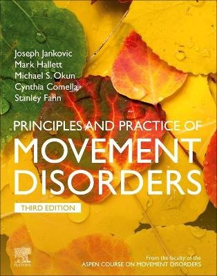 Principles and Practice of Movement Disorders E-Book (Electronic book text, 3rd ed.): Stanley Fahn