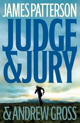 Judge & Jury (Electronic book text): James Patterson, Andrew Gross