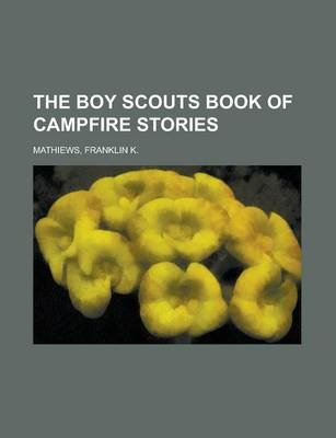 The Boy Scouts Book of Campfire Stories (Paperback