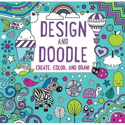 Design and Doodle - Create, Color, and Draw (Paperback): Parragon Books Ltd