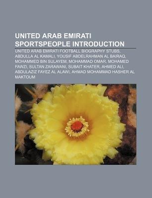 United Arab Emirati Sportspeople Introduction - United Arab Emirati Football Biography Stubs, Abdulla Al Kamali, Yousif...