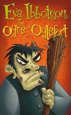 The Ogre of Oglefort (Hardcover): Eva Ibbotson