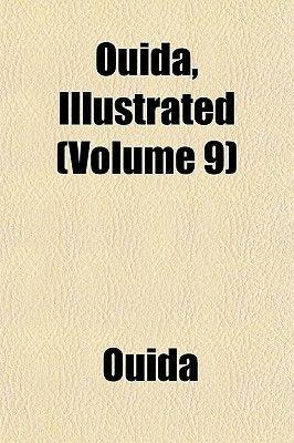 Ouida, Illustrated (Volume 9) (Paperback): Ouida