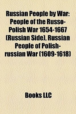 Russian People by War - People of the Russo-Polish War 1654-1667 (Russian Side), Russian People of Polish-Russian War...