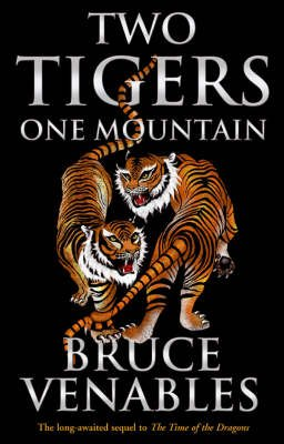 Two Tigers, One Mountain (Paperback): Bruce Venables