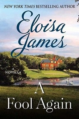 A Fool Again - A Novella (Electronic book text): Eloisa James