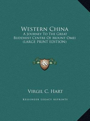 Western China - A Journey to the Great Buddhist Centre of Mount Omei (Large Print Edition) (Large print, Hardcover, large type...